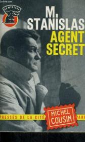 Monsieur Stanislas Agent Secret... - Couverture - Format classique