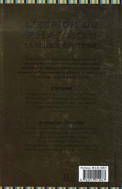 L'espion du pharaon ; la trilogie égyptienne - 4ème de couverture - Format classique