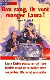 Bon Sang Ils Vont Manger Laura - Intérieur - Format classique
