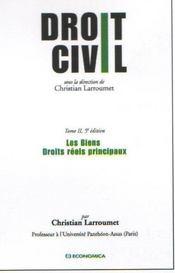 Droit Civil T.2 ; Les Biens, Droits Reels Principaux (5e Edition - Intérieur - Format classique