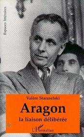 Aragon La Liaison Deliberee - Intérieur - Format classique