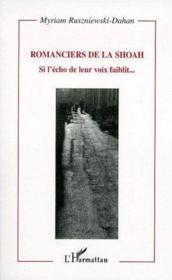 Romanciers De La Shoah Si Lecho De Leur Voix Faiblit.. - Couverture - Format classique