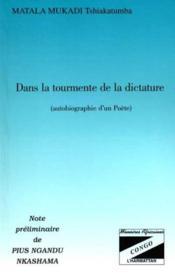 Dans La Tourmente De La Dictature ; Autobiographie D'Un Poete - Couverture - Format classique