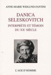 Danica Seleskovitch, interprète et témoin du XXe siècle - Couverture - Format classique