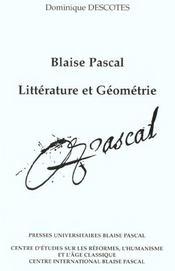 Blaise pascal. litterature et geometrie - Intérieur - Format classique