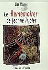 Rememoirer De Jeanne Tripier (Le ) - Couverture - Format classique