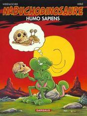 NAB ; les tribulations apeupréhistoriques de Nabuchodinosaure T.4 ; humo sapiens - Intérieur - Format classique