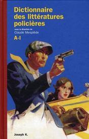 Dictionnaire des littératures policières t.1 - Intérieur - Format classique