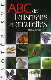ABC des talismans et amulettes - Couverture - Format classique