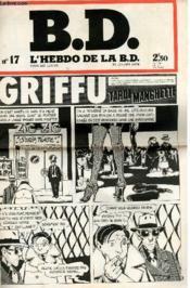B.D. L'Hebdo De La B.D. N°17 - Griffu Tardi Manchette - Couverture - Format classique