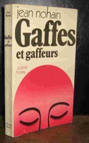 Gaffes Et Gaffeurs - Couverture - Format classique