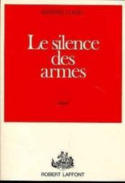 Le silence des armes - Couverture - Format classique