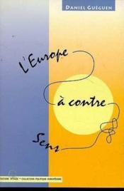 Europe a contre sens (l') - Couverture - Format classique