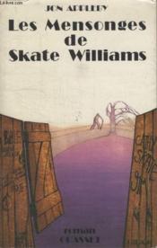 Les Mensonges De Skate Williams. - Couverture - Format classique