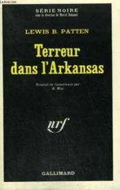 Terreur Dans L'Arkansas. Collection : Serie Noire N° 1354 - Couverture - Format classique