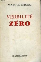 Visibilite Zero. - Couverture - Format classique