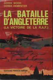 La Bataille D'Angleterre. ( La Victoire De La R.A.F.) - Couverture - Format classique