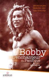 Bobby l'enchanteur du Pacifique - Couverture - Format classique