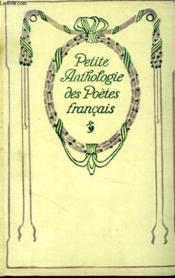 Petite anthologie des poètes français. - Couverture - Format classique