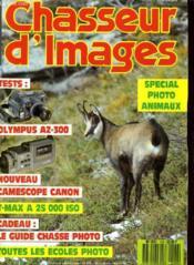 CHASSEUR D'IMAGES , le magazine de l'amateur et du débutant N° 102 - SPECIAL PHOTO ANIMAUX - TESTS: OLYMPUS AZ-300 - NOUVEAU CAMESCOPE CANON - T-MAX A 25 000 ISO - CADEAU: LE GUIDE CHASSE PHOTO - TOUTES LES ECOLES PHOTO... - Couverture - Format classique