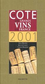 La Cote Des Grands Vins De France 2001 - Intérieur - Format classique