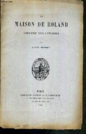 La Maison De Roland - Souvenir Des Cevennes - Couverture - Format classique