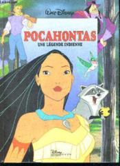 Pocahontas ; une légende indienne - Couverture - Format classique