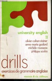 University English 11 - Drills Exercices De Grammaire Anglaise - Couverture - Format classique