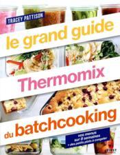Le grand guide thermomix batch cooking - Couverture - Format classique