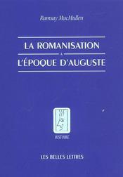 La romanisation à l'époque d'Auguste - Intérieur - Format classique