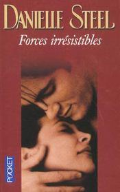 Forces Irresistibles - Intérieur - Format classique