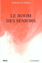 Le Boom Des Seniors - Intérieur - Format classique