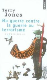 Ma guerre contre la guerre au terrorisme - Couverture - Format classique