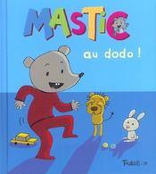 Mastic Au Dodo - Intérieur - Format classique