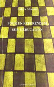 Pour un référendum sur l'éducation - Couverture - Format classique