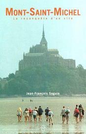 Mont-Saint-Michel ; la reconquête d'un site - Intérieur - Format classique