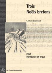 Trois noëls bretons - Couverture - Format classique