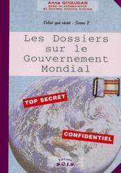 Dossier gouvernement mondial - celui qui vient tome 2 - Couverture - Format classique
