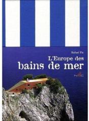 L'Europe des bains de mer - Couverture - Format classique