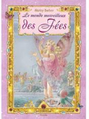 Le monde merveilleux des fées - Couverture - Format classique