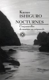 Nocturnes ; cinq nouvelles de musique au crépuscule - Couverture - Format classique