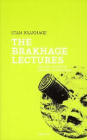 The Brakhage lectures - Couverture - Format classique