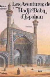 Les aventures de Hadji Baba d'Ispahan - Couverture - Format classique