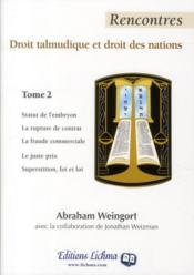 Rencontres t.2 ; droit talmudique et droit des nations - Couverture - Format classique