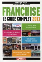 Franchise ; le guide complet 2011 - Couverture - Format classique