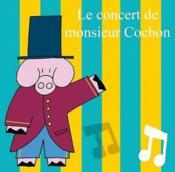 Le concert de monsieur Cochon - Couverture - Format classique