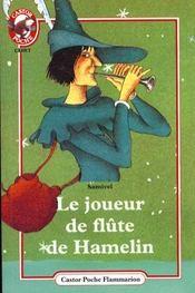 Joueur de flute de hamelin (le) - - cadet - Intérieur - Format classique