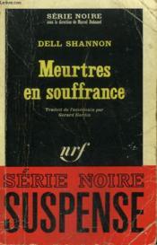 Meurtres En Souffrance. Collection : Serie Noire N° 1043 - Couverture - Format classique