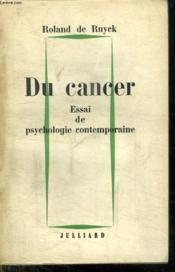 Du Cancer. Essai De Psychologie Contemporaine. - Couverture - Format classique