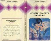Comme Un Corps Sans Ame - If This Is Love - Couverture - Format classique